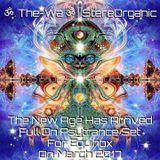 ૐ The New Age Has Arrived ૐ - Full On Psytrance Set For Equinox on March, 2017