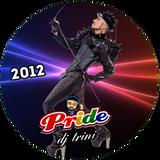Dj Trini - Pride 2012