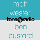 Matt & Ben on Tone Radio, Wednesday 10th May '17