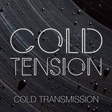 "COLD TRANSMISSION presents ""COLD TENSION"" 10.12.19 (Vol. 90)"