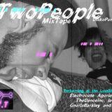 """DiskoPunkxx - """"The TwoPeople MixTape"""""""