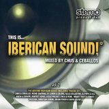 This Is... Iberican Sound! Vol. 2  Mixed by Chus & Ceballos