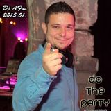 2015.01 Dj Afus Do The Party Promo