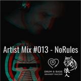Ronin Ordinance | Artist Mix #013 - NoRules