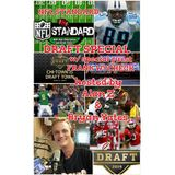 NFL STANDARD DRAFT SPECIAL w/ Special Guest Frank Wycheck