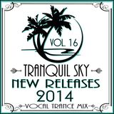 ★ Sky Trance ★ 2014 New Releases Vocal Trance Mix VOL. 16
