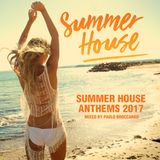 Summer House Anthems 2017