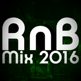 RnB Mix 2016