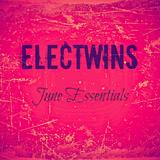 June Essentials - Electwins