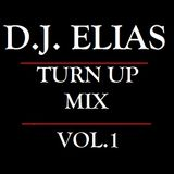 DJ Elias - Turn Up Mix Vol.1