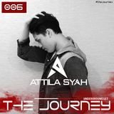 Attila Syah - The Journey 006 (Underground Set) #TJS006 #TJUS