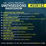 Mr. Smith - Smith Sessions Radioshow 152 (APR 15, 2019)