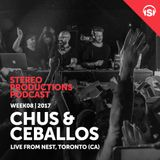 WEEK08_17 Chus & Ceballos Live from Nest, Toronto (CA)