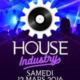 House Industry DJ Will Turner 12 mars 2016 Part 2