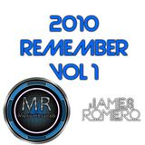 2010 REMEMBER VOL 1 by James Romero