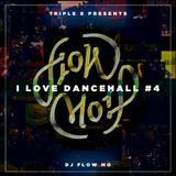 I_Love_Dancehall_#4 - Live -