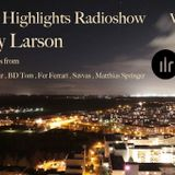 Deep Highlights Radioshow Vol. 39 mixed by Helly Larson @ wwwibizaliveradio.com