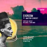 Exorcism w/ Amateur Exorcist – 03/11/2015
