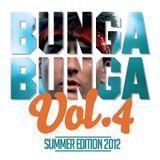 Bunga Bunga Vol. 4 - With Special Guest DJEskei83 (Dresden)