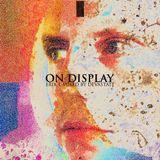 On Display - Erik L (Mixed by Devastate)