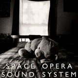 Space Opera Sound System, Episode 4