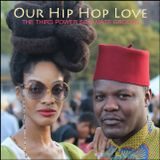 "HIP HOP LOUNGE - ""Our Hip Hop Love"""