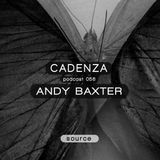 Cadenza Podcast | 056 - Andy Baxter (Source)