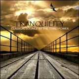 "CLASSICAL LOUNGE - ""Tranquility"""