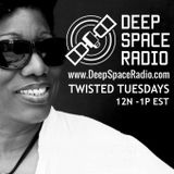 DeepSpaceRadio Twisted Tuesday