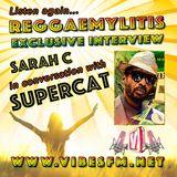 Supercat Exclusive Interview with Sarah C, Reggaemylitis Show, Vibes FM