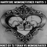 Hardcore Momonefucker III