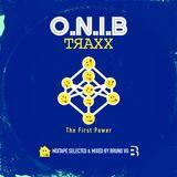 O.N.I.B TRAXX - THE FIRST POWER Mixtape by Bruno Van Garsse