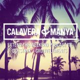 Calavera & Manya - Extend The Weekend Vol. 116 [04.06.2015 - Guestmix - GruuvElements]