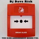 DJ DAVE RISK THE RISK ASSESSMENT VOL 4 FEB 2019