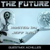 Guestmix Achilles @ Global Technology Underground - The Future by Jeff Hax 14-01-2015
