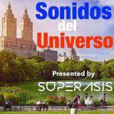 230.-SONIDOS DEL UNIVERSO Radioshow 230@Superasis NYC#10.03.2017