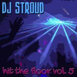 Hit The Floor Vol. 5