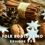 Episode 354: Folk Roots Radio at Christmas