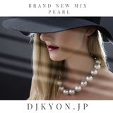 "February.2019 TOP40 NEW TRACKS""PEARL VOL.16""MIXED BY Dj KYON.JP"