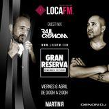 GRAN RESERVA REMEMBER SESSIONS (6 Abril) 5.0 Invitado Raul Cremona Loca Fm
