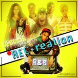 REC-reation ( 2016 R & B Mix)