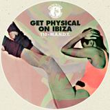 M.A.N.D.Y. Presents Get Physical On Ibiza mixed by M.A.N.D.Y. (Philipp Jung) at Treehouse Miami