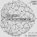 2018-10-19 - BEUGNZ & Guest #1 w/ JACKONTHEMOON @ Le Barabao