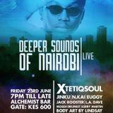 XtetiqSoul Live at Deeper Sounds of Nairobi [The Alchemist Bar, Nairobi, Kenya]