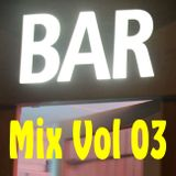 BAR Mix # 03: Walk Tall