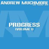 Andrew Muchmore - Progress (Volume 1)
