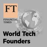 FT World Tech Founders: Ismail Ahmed