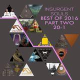 Insurgent Souls Best of 2016 Part 2 (20-1)
