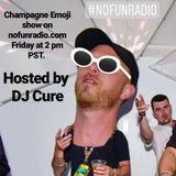 Champagne Emoji @ No Fun Radio 11/10/17