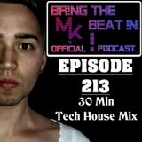 BR!NG THE BEAT !N Official Podcast [SPECIAL Episode 213; 30 Min Tech House Mix]
